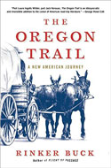 Discounted copies of The Oregon Trail by Rinker Buck