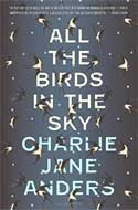 Discounted copies of All the Birds in the Sky by Charlie Jane Anders
