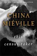 Discounted copies of This Census-Taker by China Miéville
