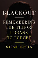 Discounted copies of Blackout by Sarah Hepola