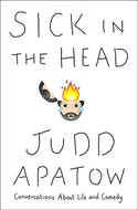 Discounted copies of Sick in the Head by Judd Apatow