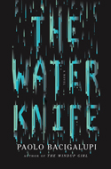 Discounted copies of The Water Knife by Paolo Bacigalupi