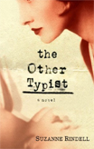 Discounted copies of The Other Typist by Suzanne Rindell