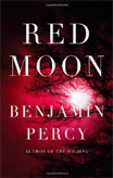 Discounted copies of Red Moon by Benjamin Percy