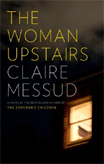 Discounted copies of The Woman Upstairs by Claire Messud