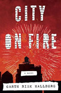 Discounted copies of City on Fire by Garth Risk Hallberg