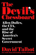 Discounted copies of The Devil's Chessboard by David Talbot