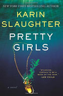Discounted copies of Pretty Girls by Karin Slaughter
