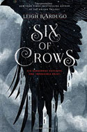 Discounted copies of Six of Crows by Leigh Bardugo