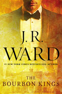 Discounted copies of The Bourbon Kings by JR Ward