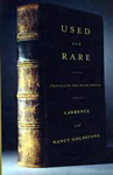Used and Rare by Lawrence and Nancy Goldstone ISBN 0312156820