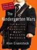 The Kindergarten Wars