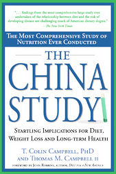 The China Study by T. Colin Campbell & Thomas M. Campbell