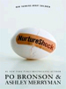 Nurtureshock: New Thinking About Children by Po Bronson