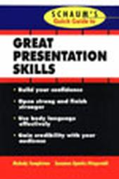 Schaums's Quick Guide to Great Presenations by Melody Templeton & Suzanne Sparks Fitzgerald