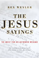 The Jesus Sayings by Rex Weyler
