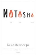 Natasha: And Other Stories by David Bezmozgis