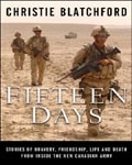 Fifteen Days by Christie Blatchford