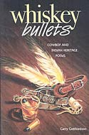 Whiskey Bullets by Garry Gottfriedson