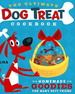 The Ultimate Dog Treat Cookbook