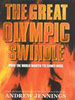 The Great Olympic Swindle by Andrew Jennings