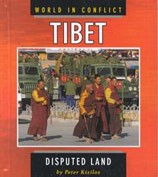 Tibet: Disputed Land by Peter Kizilos
