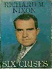 Six Crises by Richard Nixon