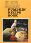 Barbara Carr - The Great Australian Pumpkin Recipe Book