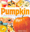 Dee Dee Stovel - Pumpkin, A Super Food for All 12 Months of the Year