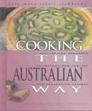 Cooking the Australian Way by Elizabeth Germaine and Ann L Burckhardt