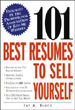 101 Resumes to Best Sell Yourself by Jay A. Block