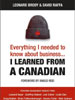 Everything I Needed to Know About Business I Learned From A Canadian