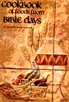 Cookbook of Foods From Bible Days