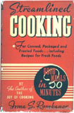 Streamlined Cooking by Irma Rombauer