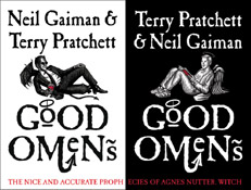 Good Omens by Terry Pratchett and Neil Gaiman ISBN 0060853980