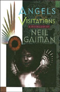 Neil Gaiman: Angels and Visitations