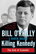 Killing Kennedy: The End of Camelot by Bill O'Reilly