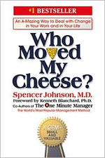 Spencer Johnson - Who Moved My Cheese?