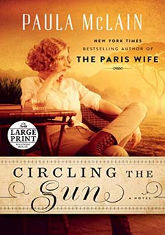 Circling the Sun by Paula McLain