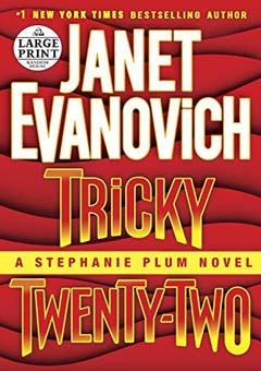 Tricky Twenty-Two: A Stephanie Plum Novel by Janet Evanovich