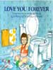 Robert Munsch, Love You Forever