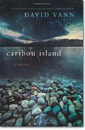Caribou Island by David Vann