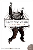 Brave New World by Aldous Huxley, Cover Design by Gregg Kulick