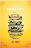 The Noodle Maker by Ma Jian, Cover design by Charlotte Strick