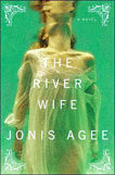 The River Wife by Jonis Agee, cover design by Lynn Buckley