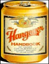 The Hangover Handbook: 101 Cures for Humanity's Oldest Malady