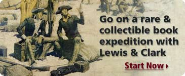 Go on a rare and collectible book expedition with Lewis & Clark