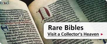 Rare Bibles - Visit a Collector's Heaven