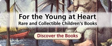 Young at Heart: Rare & Collectible Children's Books