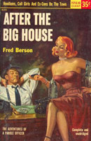 After the Big House: The Adventures of a Parole Officer by Fred Berson